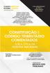Constituição e Código Tributário Comentados - Ed. 2020
