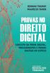 Provas no Direito Digital - Ed. 2020