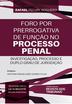 Foro por Prerrogativa de Função no Processo Penal - Ed. 2020