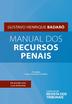 Manual dos Recursos Penais - Ed. 2020