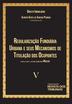 Regularização Fundiária Urbana e Seus Mecanismos de Titulação de Ocupantes - Vol. V - Ed. 2020