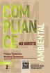 Compliance no Direito Ambiental - Vol. 2 - Ed. 2021