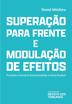 Superação para Frente e Modulação de Efeitos - Ed. 2021
