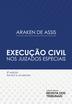 Execução Civil nos Juizados Especiais - Ed. 2021