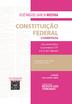 Constituição Federal Comentada - Ed. 2021