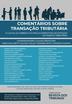 Comentários Sobre Transação Tributária - Ed. 2021