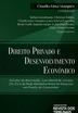 Direito Privado e Desenvolvimento Econômico - Ed. 2019