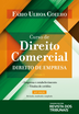 Curso de Direito Comercial - Volume 1 - Ed. 2019