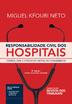 Responsabilidade Civil dos Hospitais - Ed. 2019
