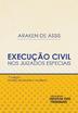 Execução Civil nos Juizados Especiais - Ed. 2019