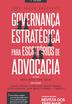 Governança Estratégica para Escritórios de Advocacia - Ed. 2019
