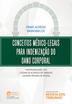 Conceitos Médico-Legais para Indenização do Dano Corporal - Ed. 2018