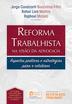 Reforma Trabalhista na Visão da Advocacia - Ed. 2018