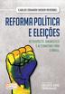 Reforma Política e Eleições - Ed. 2018