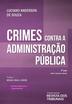 Crimes contra a Administração Pública - Edição 2019
