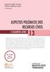 Aspectos Polêmicos dos Recursos Cíveis e Assuntos Afins – Edição 2017