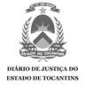Diário de Justiça do Estado de Tocantins