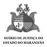 Diário de Justiça do Estado do Maranhão