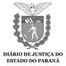 Diário de Justiça do Estado do Paraná