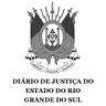 Diário de Justiça do Estado do Rio Grande do Sul