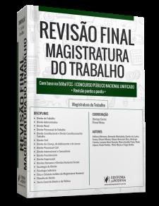 Revisão Final Magistratura do Trabalho