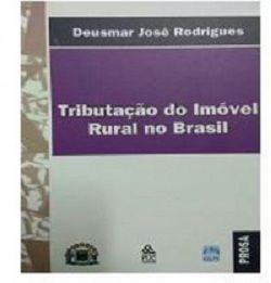 Tributação do Imóvel Rural no Brasil