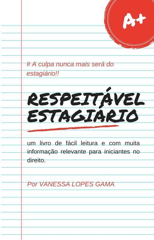 RESPEITÁVEL ESTAGIÁRIO