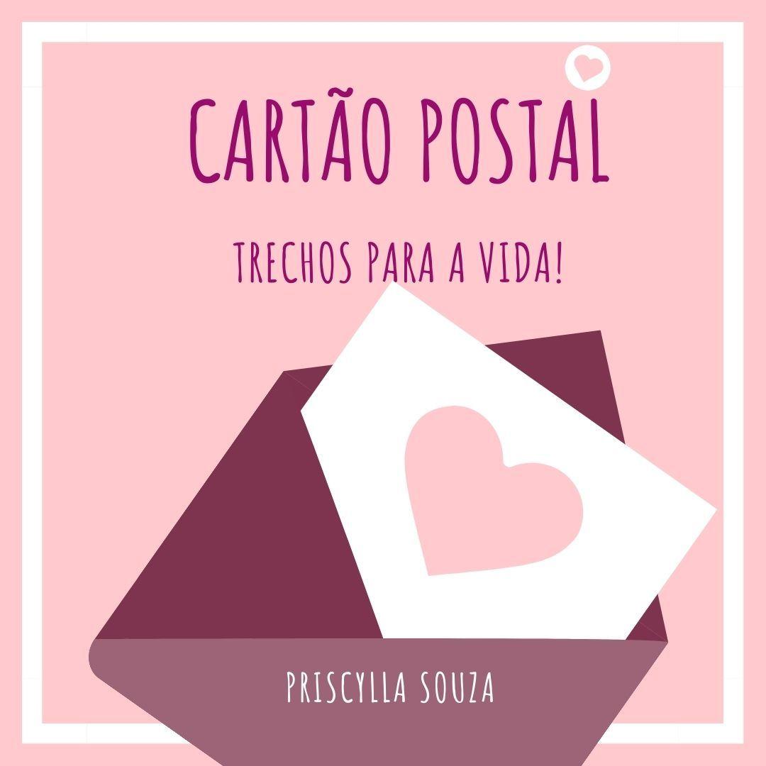 Cartão Postal - Trechos para a vida!