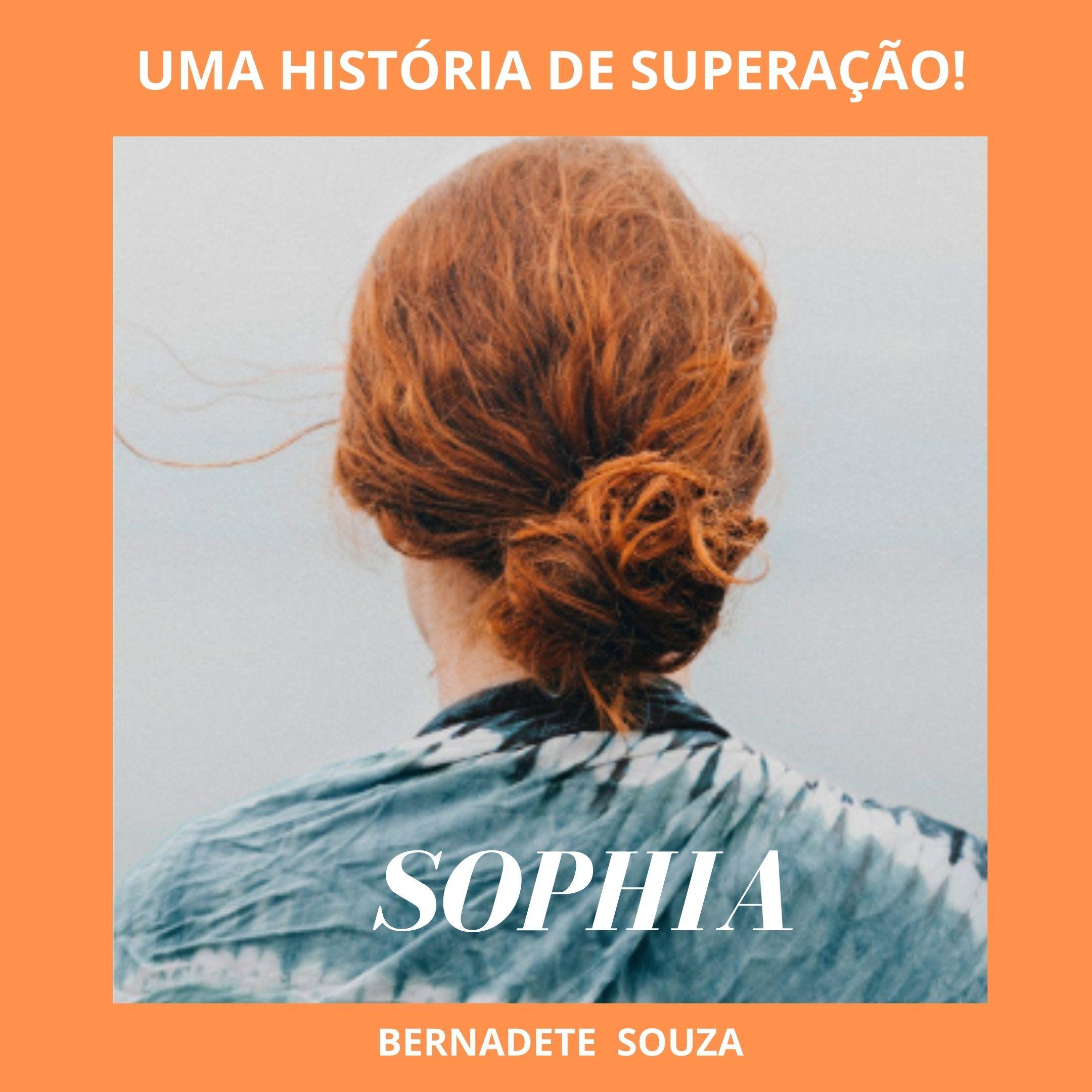 Sophia - Uma história de superação!
