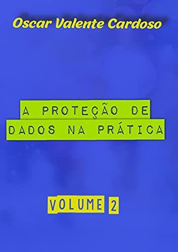 A Proteção de Dados na Prática 2