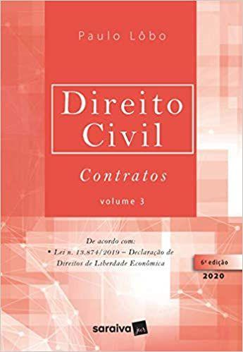 ireito Civil Contratos - Vol. 3 - 6ª Edição 2020: Volume 3