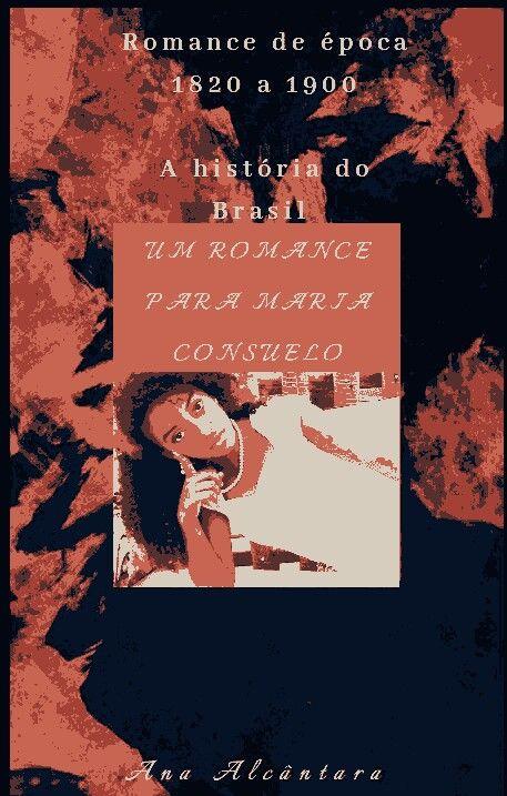 Um romance para Maria Consuelo