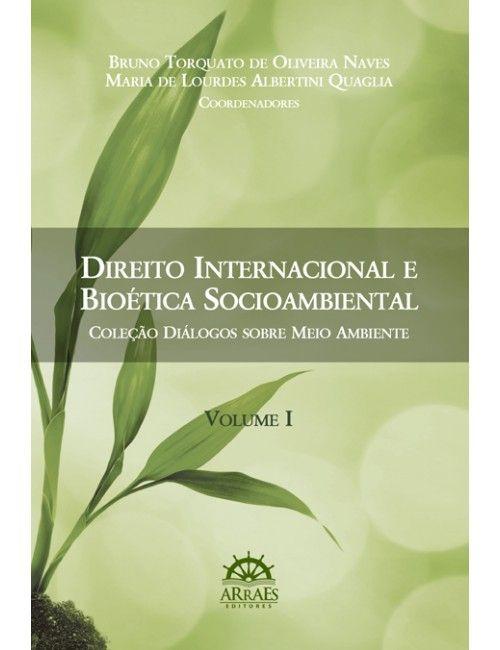 Direito Internacional Privado e Bioética Socioambiental