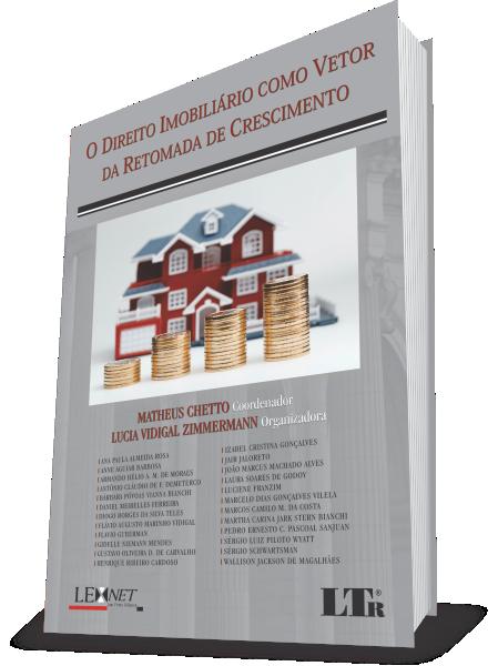 O Direito Imobiliário como Vetor da Retomada do Crescimento
