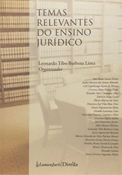 Temas Relevantes do Ensino Jurídico - (Org.) Leonardo Tibo Barbosa - Coautor