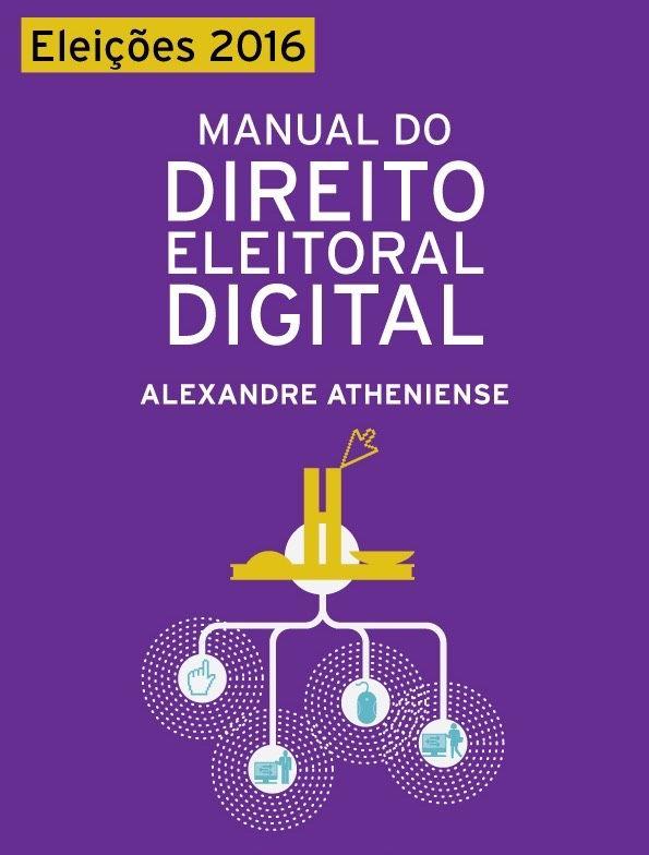 Manual do Direito Eleitoral Digital - Eleições 2016