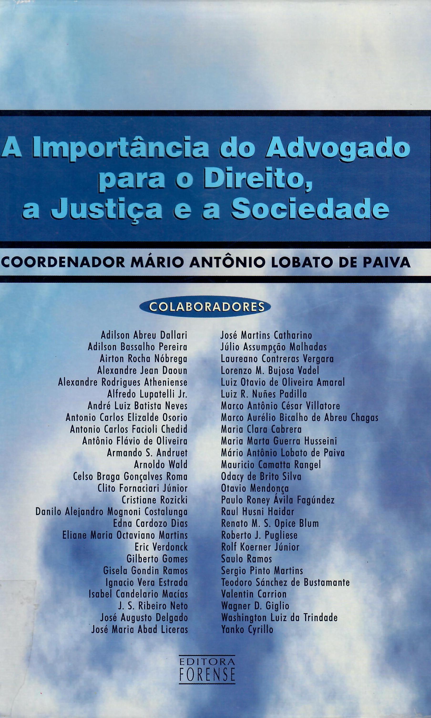 A importancia do advogado,para o Direito, Justiça e Sociedade