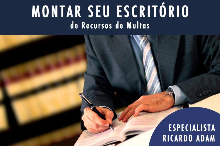 MONTE O SEU ESCRITÓRIO DE RECURSO DE MULTAS DE TRÂNSITO