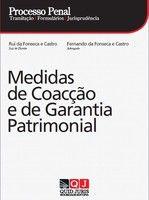 Processo Penal - Medidas de Coacção e de Garantia Patrimonial