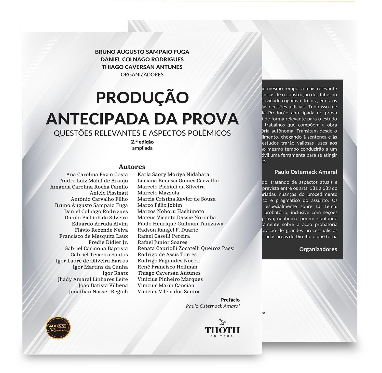 Produção antecipada da prova: questões relevantes e aspectos polêmicos – 2.ª edição