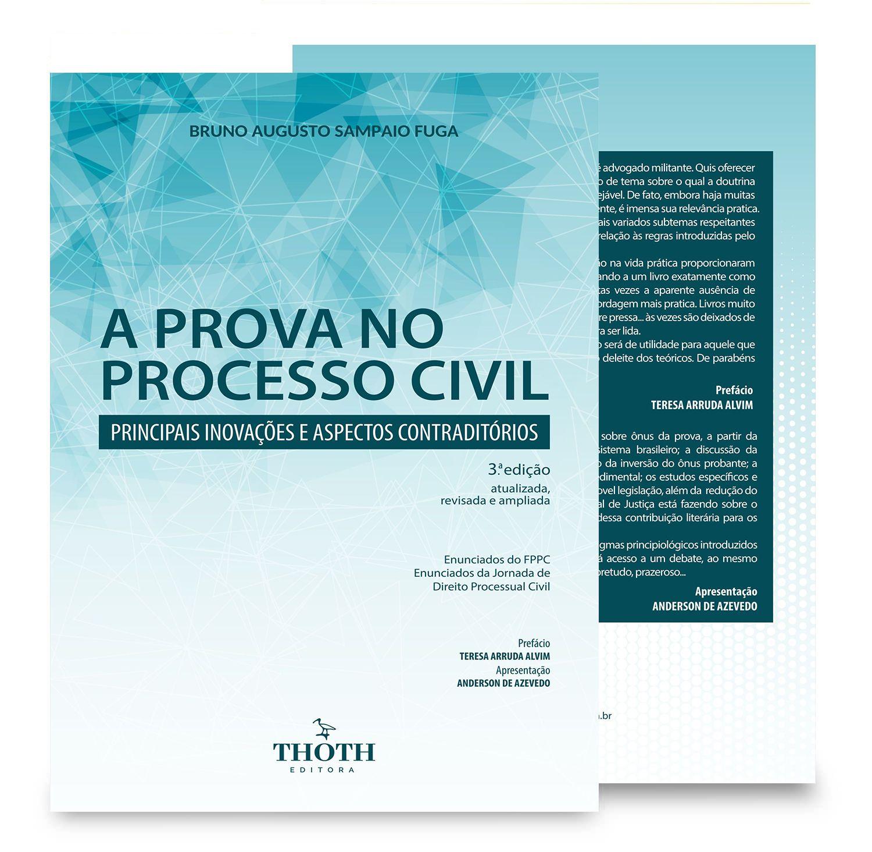 A prova no processo civil: principais inovações e aspectos contraditórios – 3.ª edição