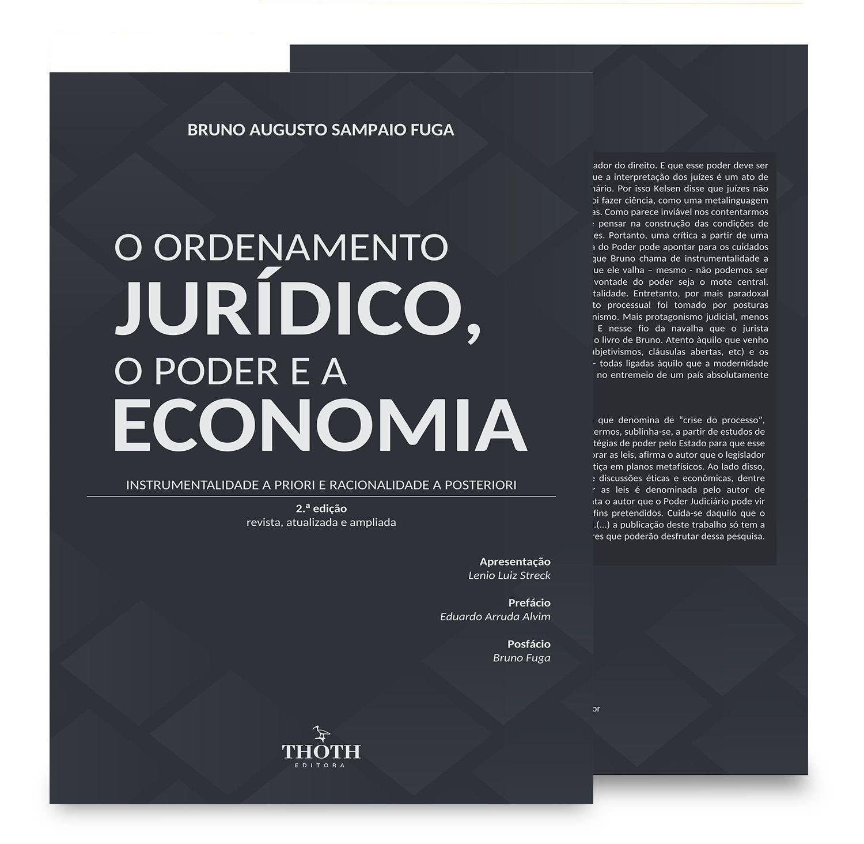 O Ordenamento jurídico, o poder e a economia: instrumentalidade a priori e racionalidade a posteriori – 2.ª edição