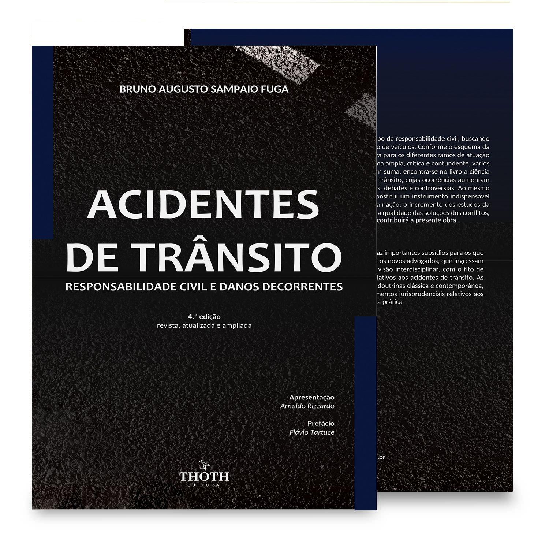 Acidentes de trânsito: responsabilidade civil e danos decorrentes – 4.ª edição