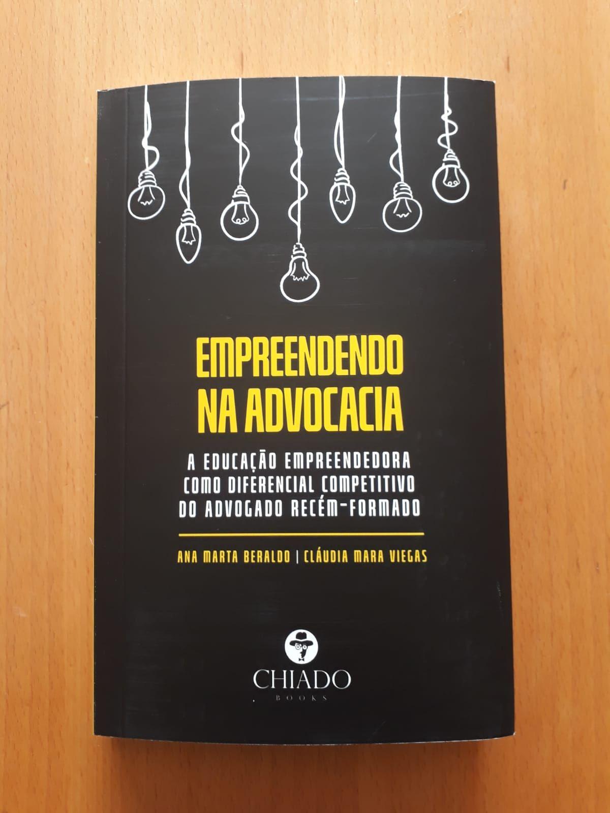 Empreendendo na advocacia: a educação empreendedora como diferencial competitivo do advogado recém-formado, também em Portugal