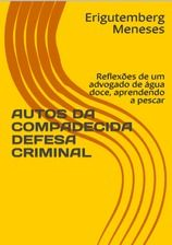 Autos da compadecida defesa criminal
