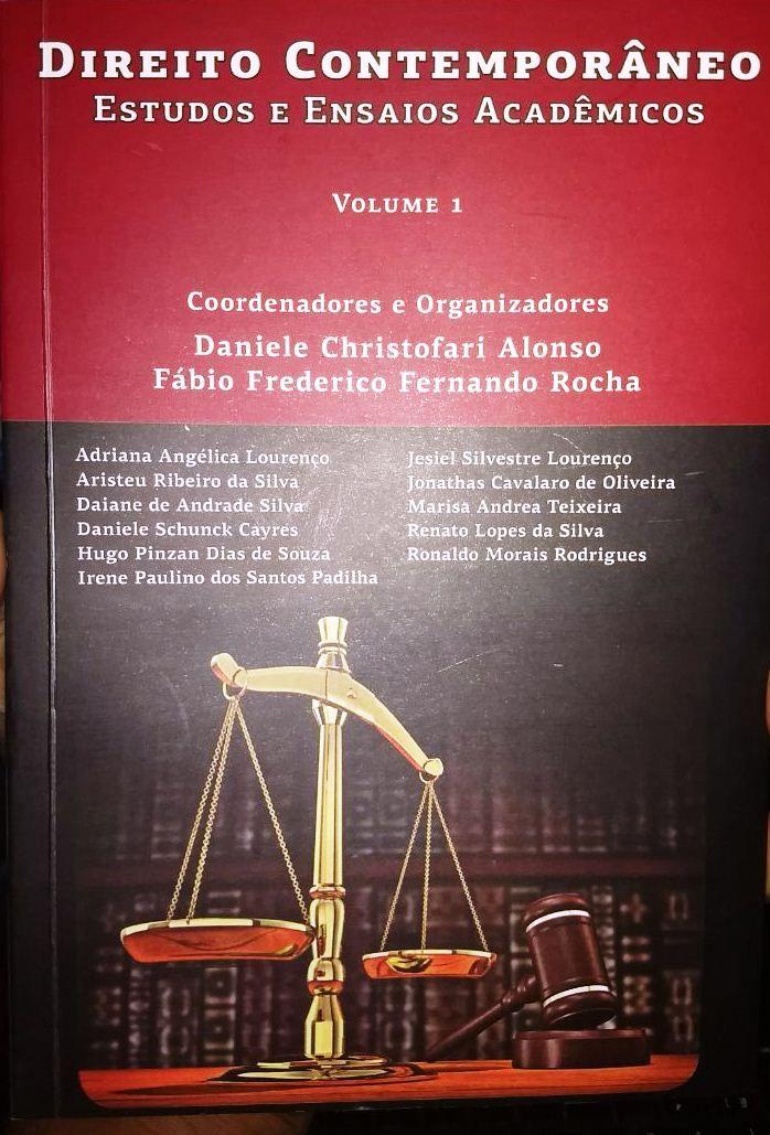 Direito contemporâneo: estudos e ensaios acadêmicos: volume 1
