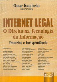 Internet Legal - O Direito na Tecnologia da Informação