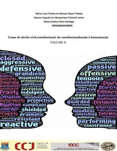 Temas de direito civil-constitucional: da constitucionalização à humanização - VOLUME II