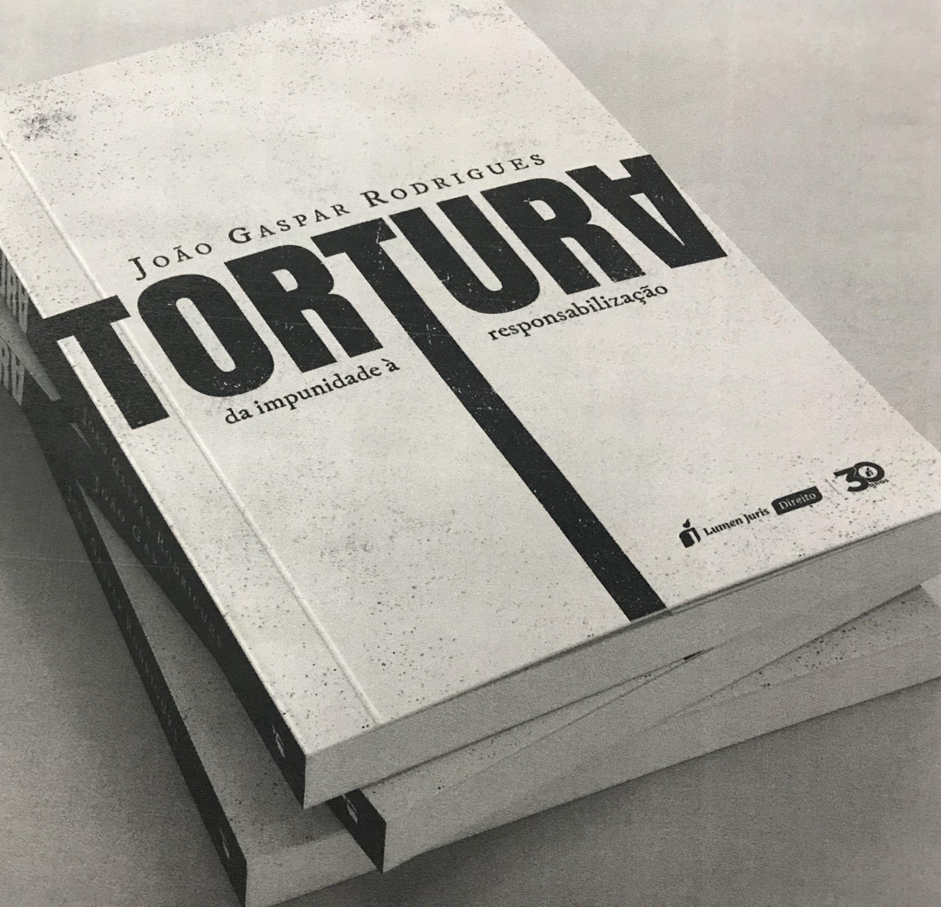 Tortura: da impunidade à responsabilização