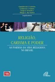 Religião, Carisma e Poder